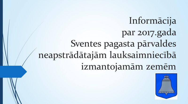 Informācija par 2017.gada Sventes pagasta pārvaldes NLIZ